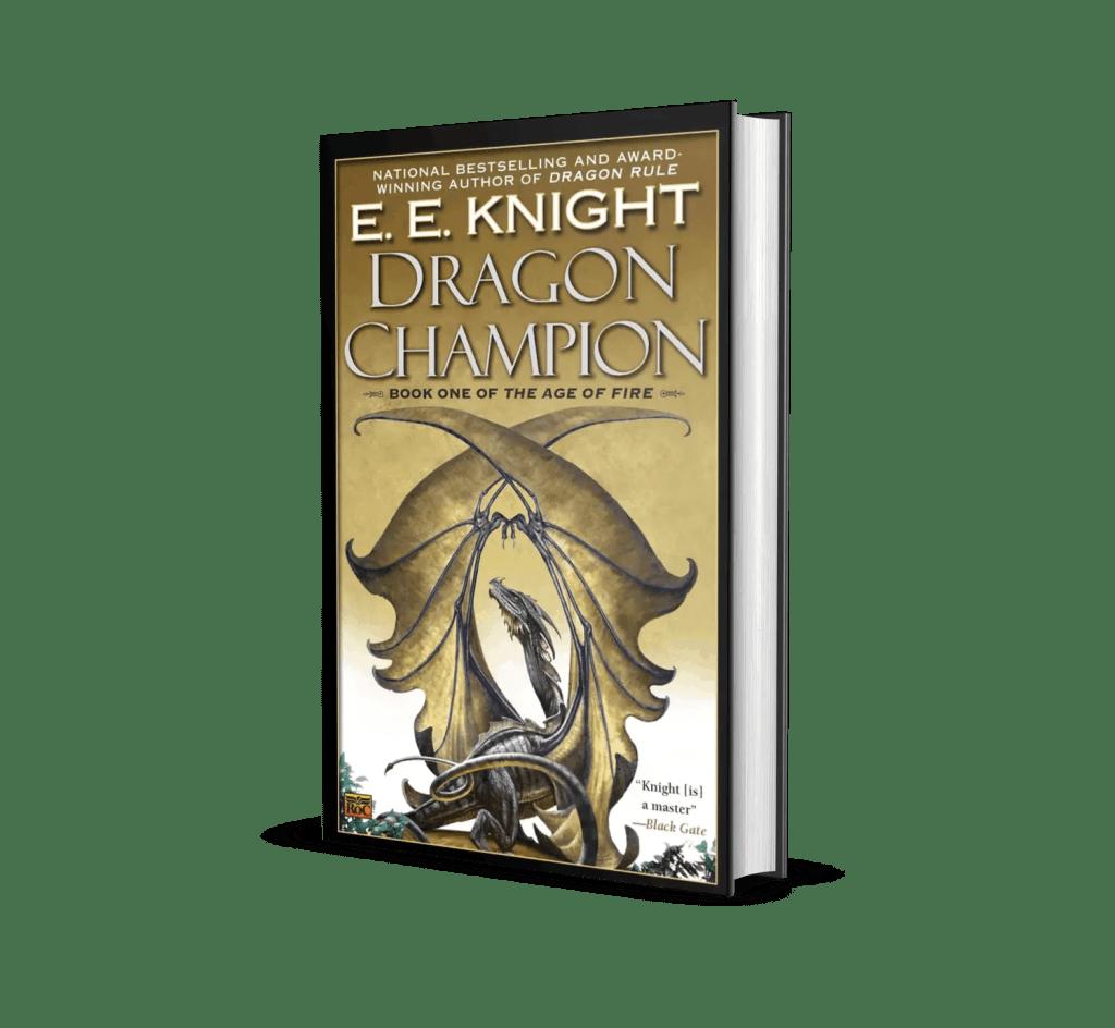 Book cover of Dragon Champion by E.E Knight