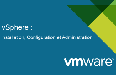 VMware vSphere : Installation, Configuration et Administration