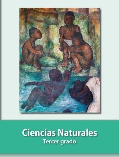 Ciencias Naturales Libro de Primaria Grado 3° .: Comisión Nacional de Libros  de Texto Gratuitos :.