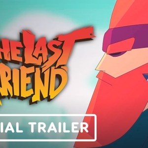The Last Friend - Official Release Trailer