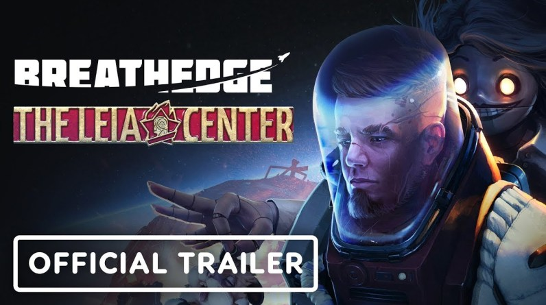 Breathedge: The Leia Center Update - Official Launch Trailer