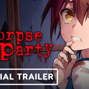 Corpse Party (2021) - Official Launch Trailer