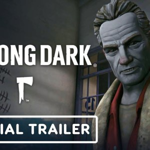 The Long Dark - Episode Four: Fury, Then Silence - Official Launch Trailer