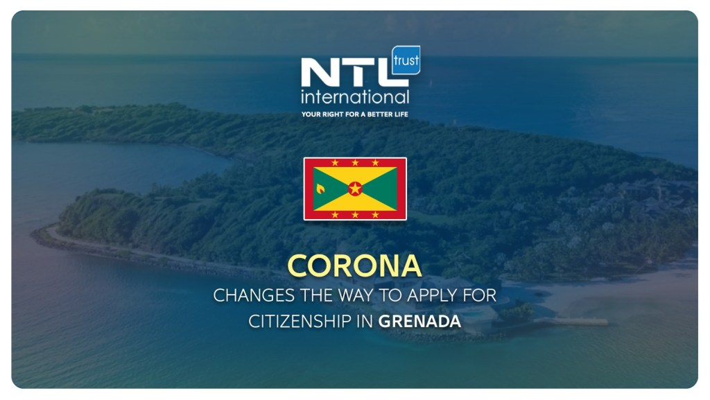Corona changes the way to apply for citizenship in Grenada NTL