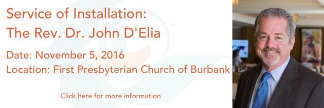 November 5, 2016 – Service of Installation: The Rev. Dr. John D'Elia