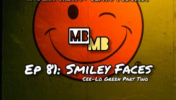 Modern Brews + Beats 81: Smiley Faces - Cee Lo Green, part two