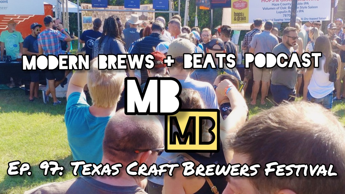 Image of people standing in front of tents for beer as the cover image of Modern Brews + Beats 97: Texas Craft Brewers Festival