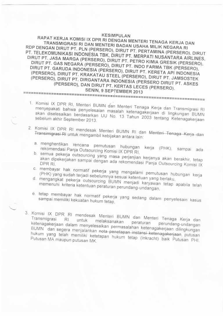 Kesimpulan Raker Komisi IX DPR RI dengan Menakertrans dan Menteri BUMN dan Dirut Perusahaan-Perusahaan BUMN   Senin, 9 September 2013