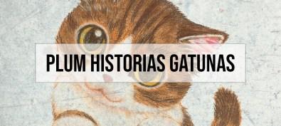 Plum Historias Gatunas