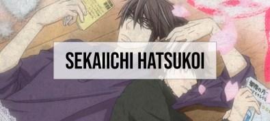 Sekaiichi Hatsukoi