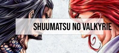 Shuumatsu no Valkyrie