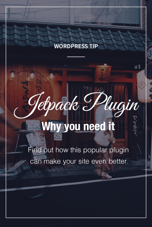 Jetpack Plugin - Why you need it