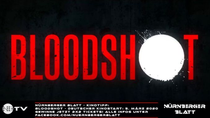 bloodshot_kinotipp_gewinnspiel