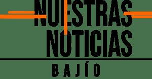 Nuestras Noticias Bajío