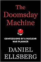 The Doomsday Machine by Daniel Ellsberg