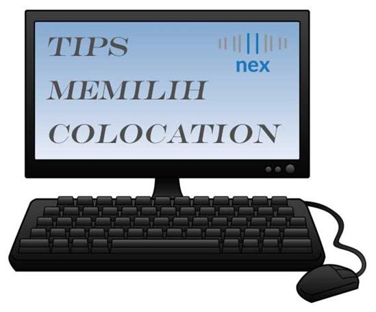 Tips memilih data colocation indonesia
