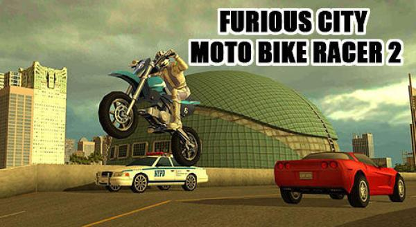 Furious City Moto Bike Racer 2 Game Android Free Download