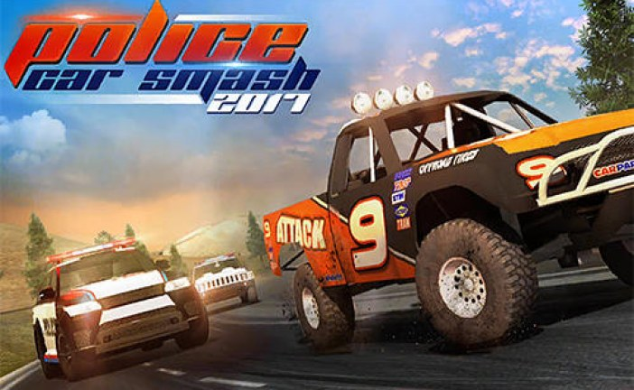 Police Car Smash 2017 Game Android Free Download