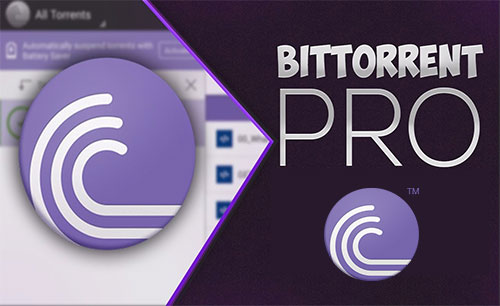 BitTorrent Pro App Android Free Download