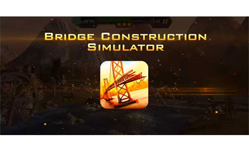 Bridge Construction Simulator Game Android Free Download