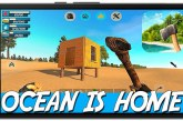Ocean Is Home Survival Island Game Android Free Download