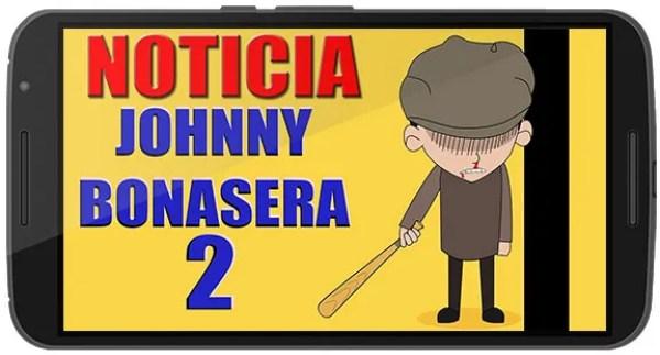 Johnny Bonasera 2 Apk Game Android Free Download