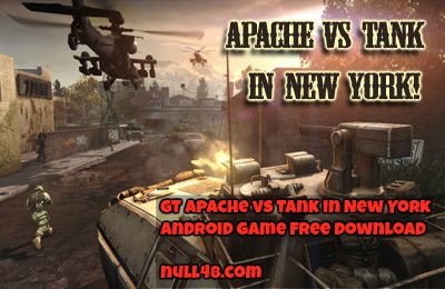 GT Apache vs Tank in New York Android Game Free Download
