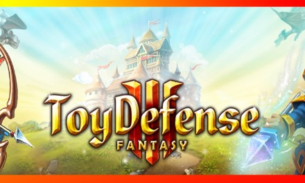 Toy Defense 3 Fantasy Game Ios Free Download