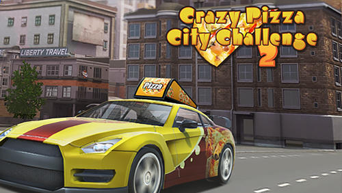 Crazy Pizza City Challenge 2 Game Android Free Download