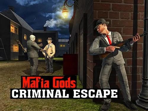 Mafia Gods Criminal Escape Game Android Free Download