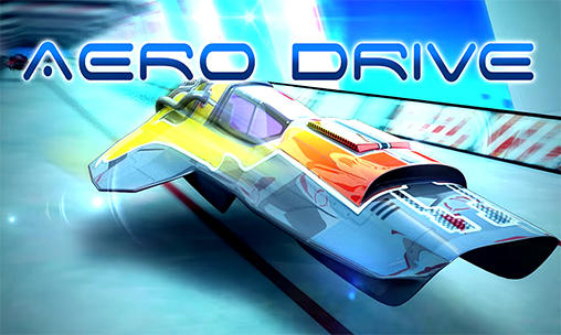 Aero Drive Game Android Free Download