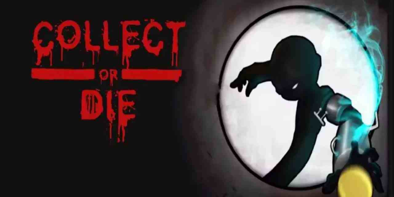 Collect or Die Game Android Free Download
