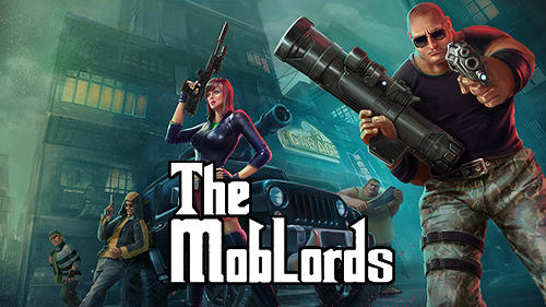 The Mob Lords Godfather Of Crime Game Android Free Download