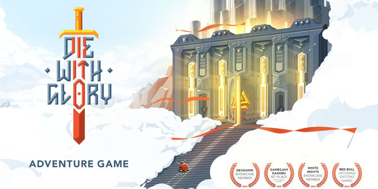 Die with glory Game Ios Free Download
