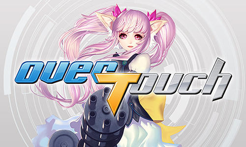 Over Touch Game Android Free Download