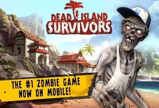 Dead Island: Survivors iOS
