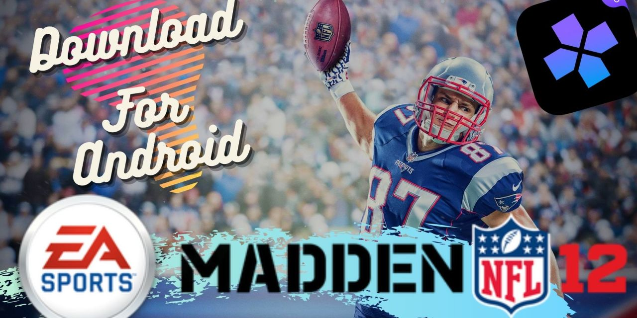 Download Madden NFL 12 For Android Using Ps2 Emulator