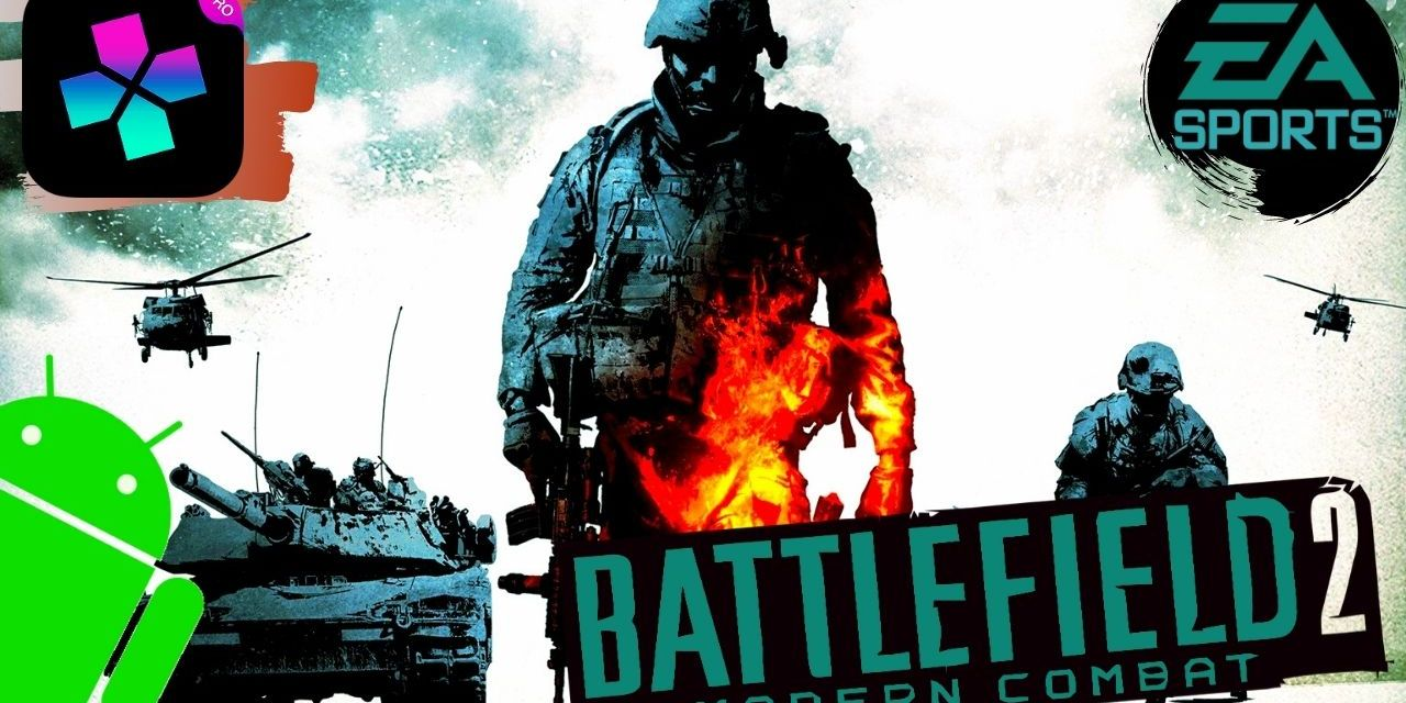 battlefield 2 modern combat For Android (Damon Ps2 PRO)