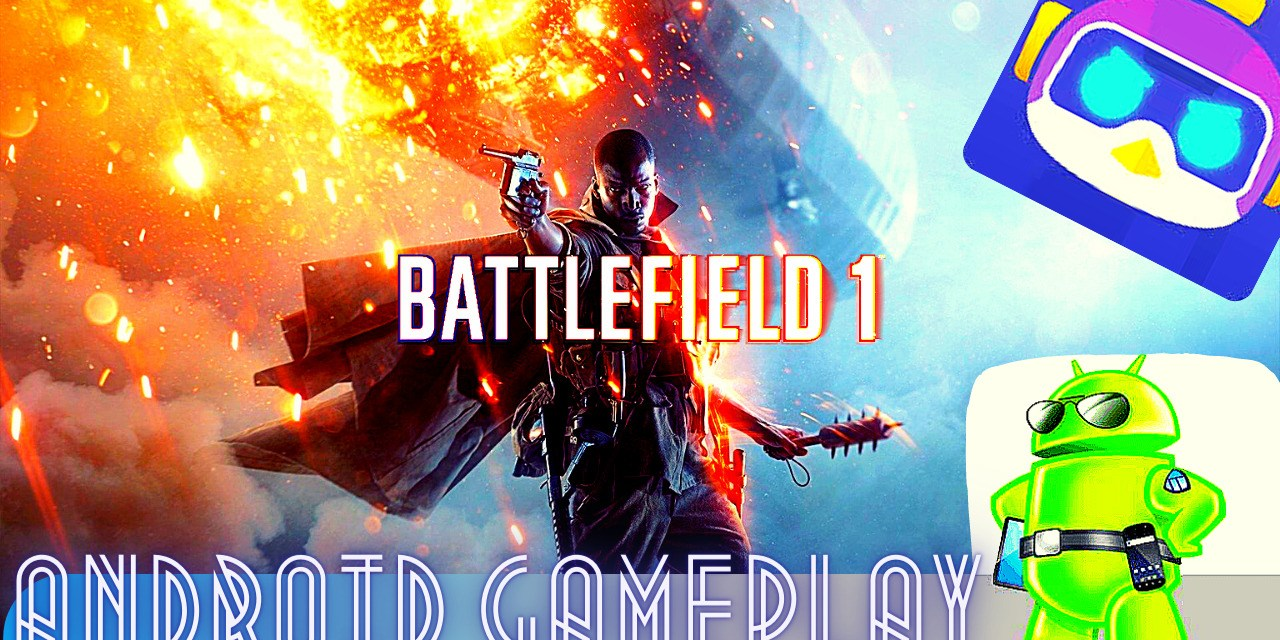 Download Battlefield 1 Game Android APK + Data