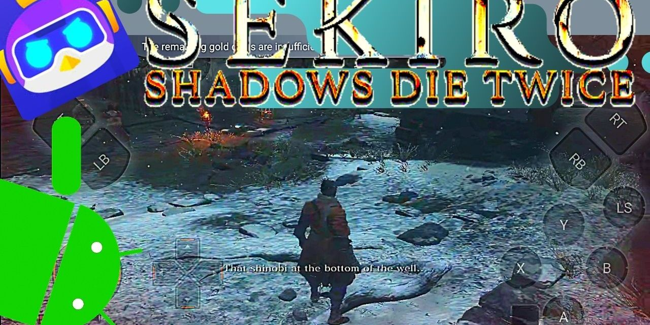 Sekiro Shadows Die Twice Android Game Free Download