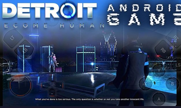 Detroit Become Human Android APK Download