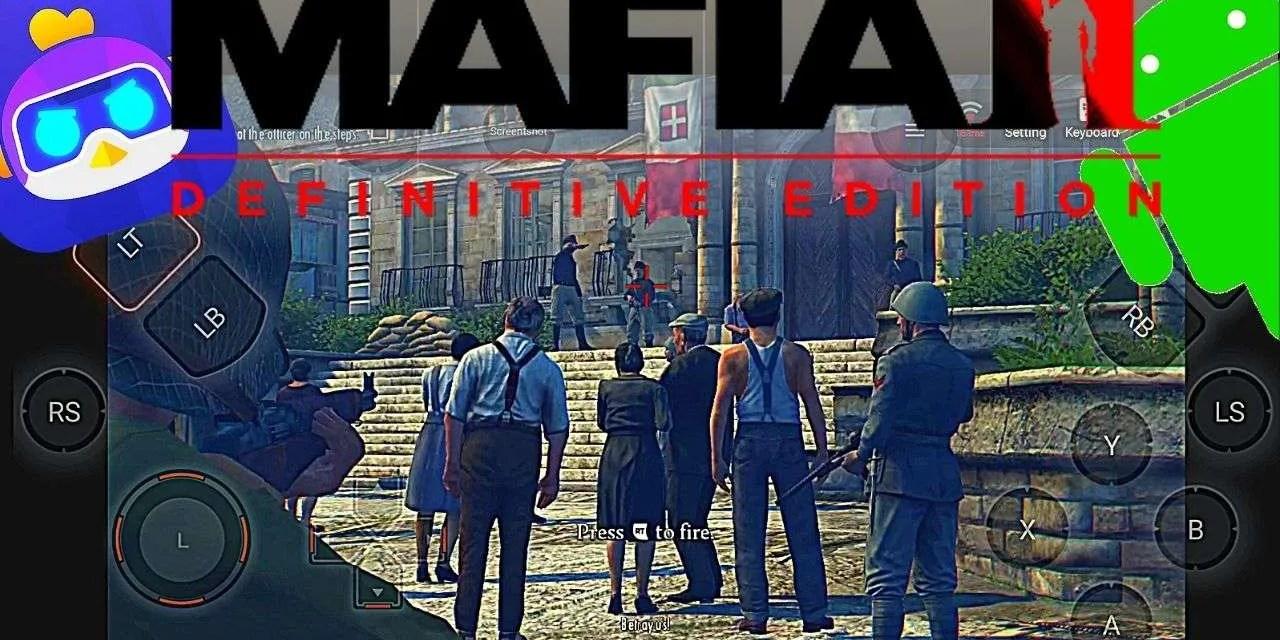 Mafia 2 Definitive Edition Android Download Free – Chikii App