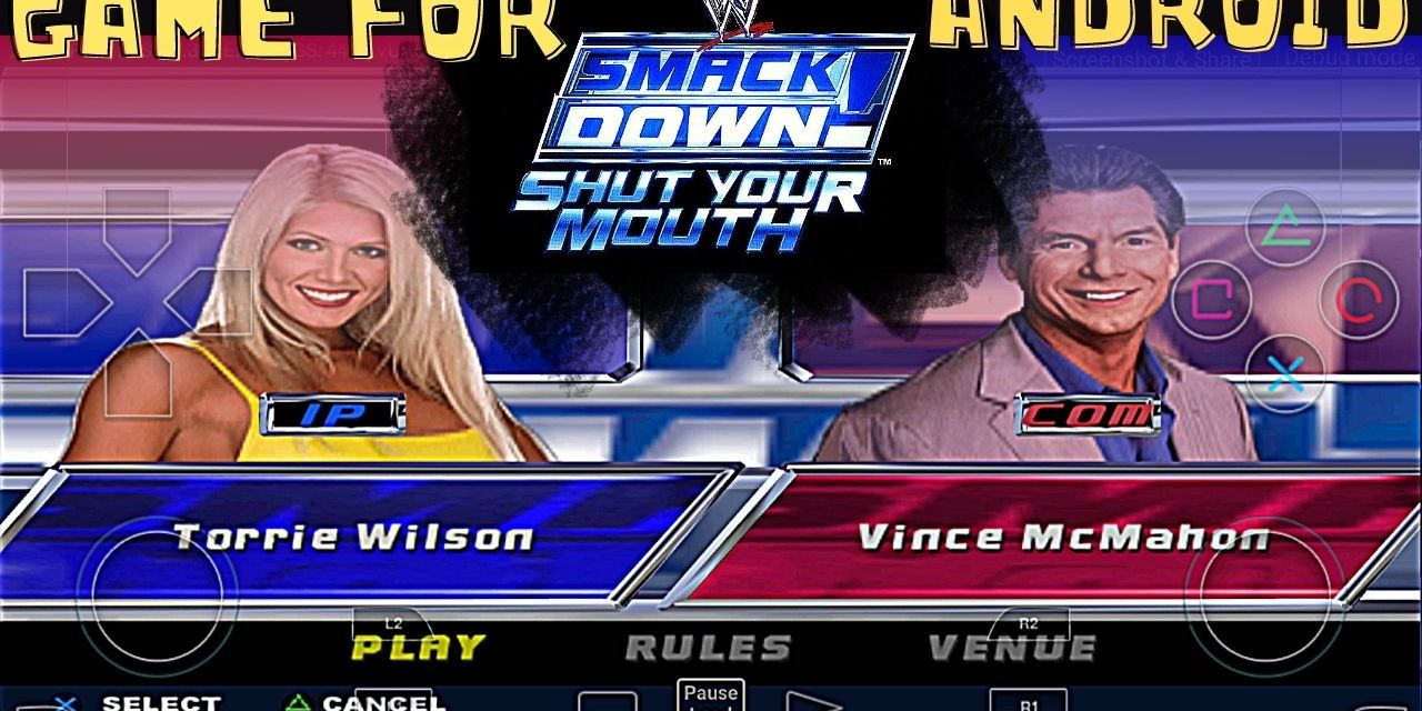 WWE Smackdown Shut Your Mouth APK For Android Download – Damon Ps2 Pro
