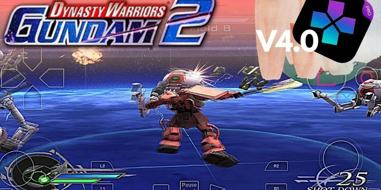 Dynasty Warriors Gundam 2 Andriod APK – Damon Ps2 Pro