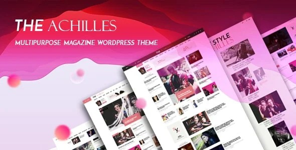 Achilles Nulled [1.8]- Multipurpose Magazine & Blog WordPress Theme v.1.7