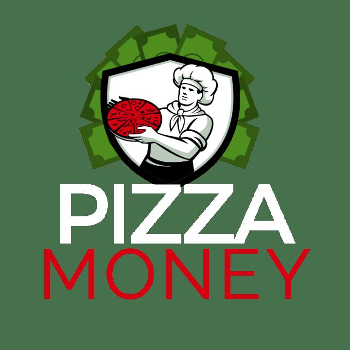 Pizza Money