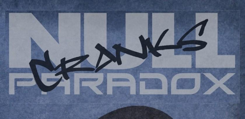 null paradox cranks