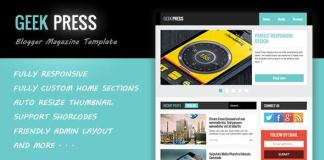 Geek Press Responsive Magazine Blogger Template Free Download