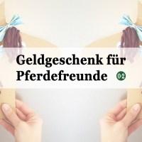 DIY | Geldgeschenk für Pferdefreunde