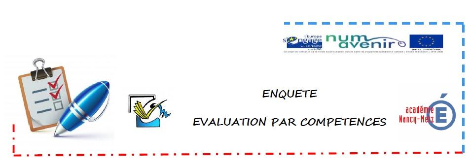 enquête évaluation par compétences